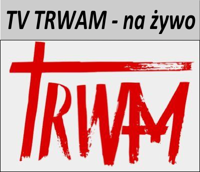 TV TRWAM - on-line